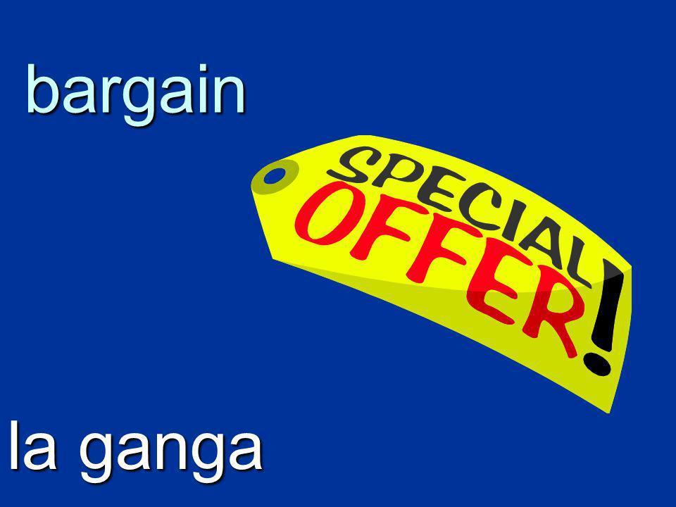 bargain la ganga
