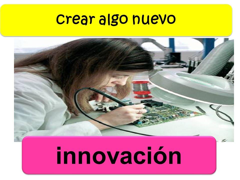 innovación crear algo nuevo
