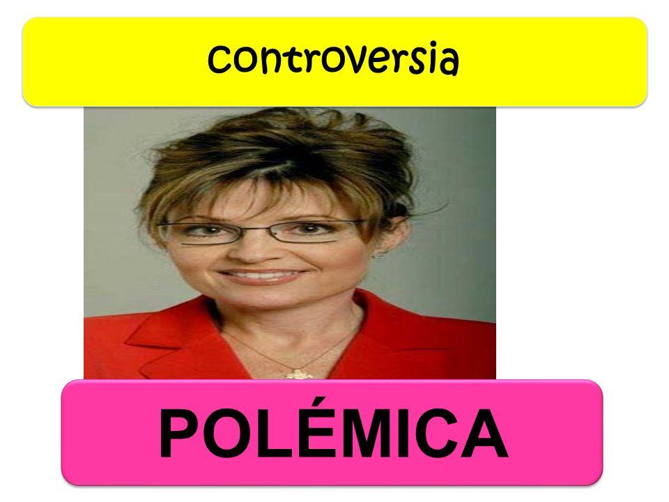 POLÉMICA controversia