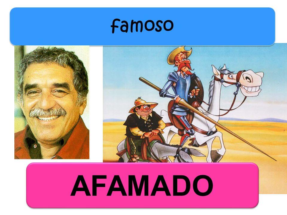 AFAMADO famoso