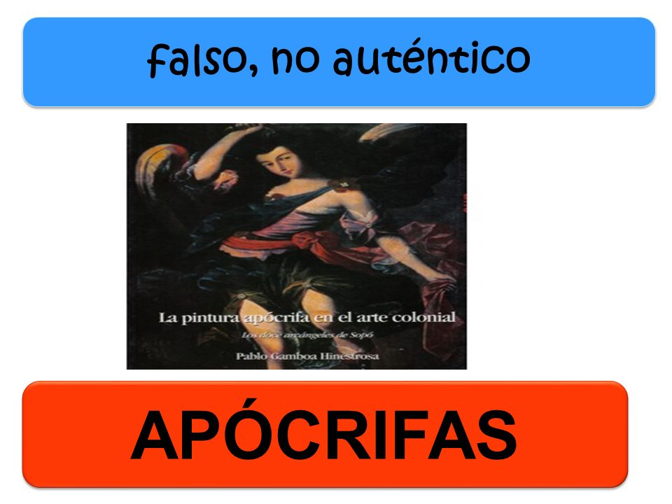 APÓCRIFAS falso, no auténtico
