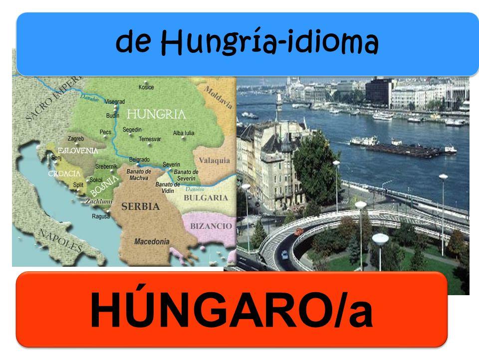 HÚNGARO/a de Hungría-idioma
