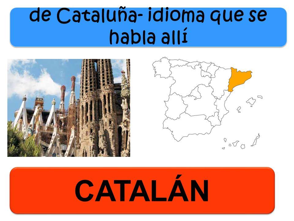 CATALÁN de Cataluña- idioma que se habla allí