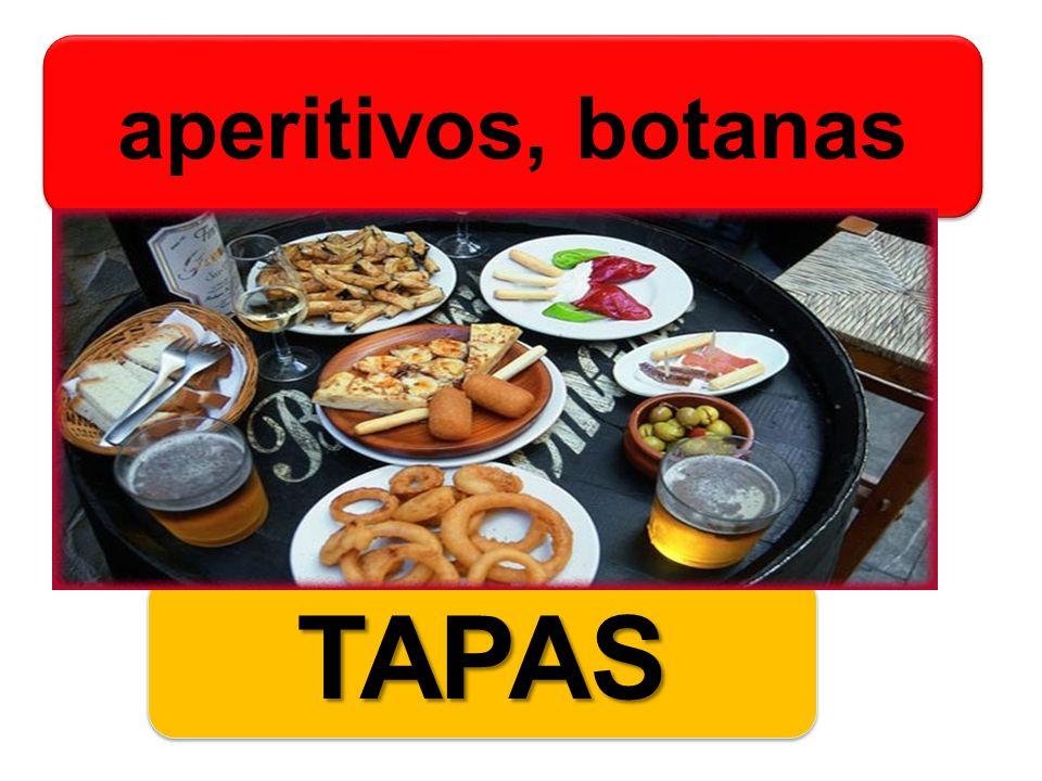aperitivos, botanas TAPASTAPAS