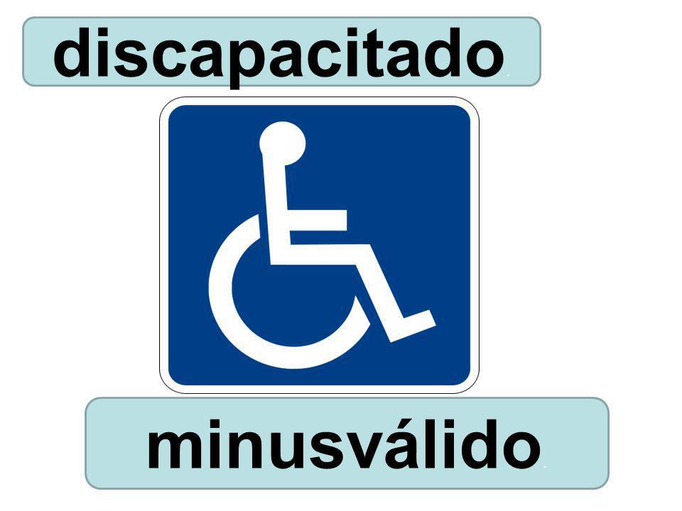 minusválido. discapacitado.