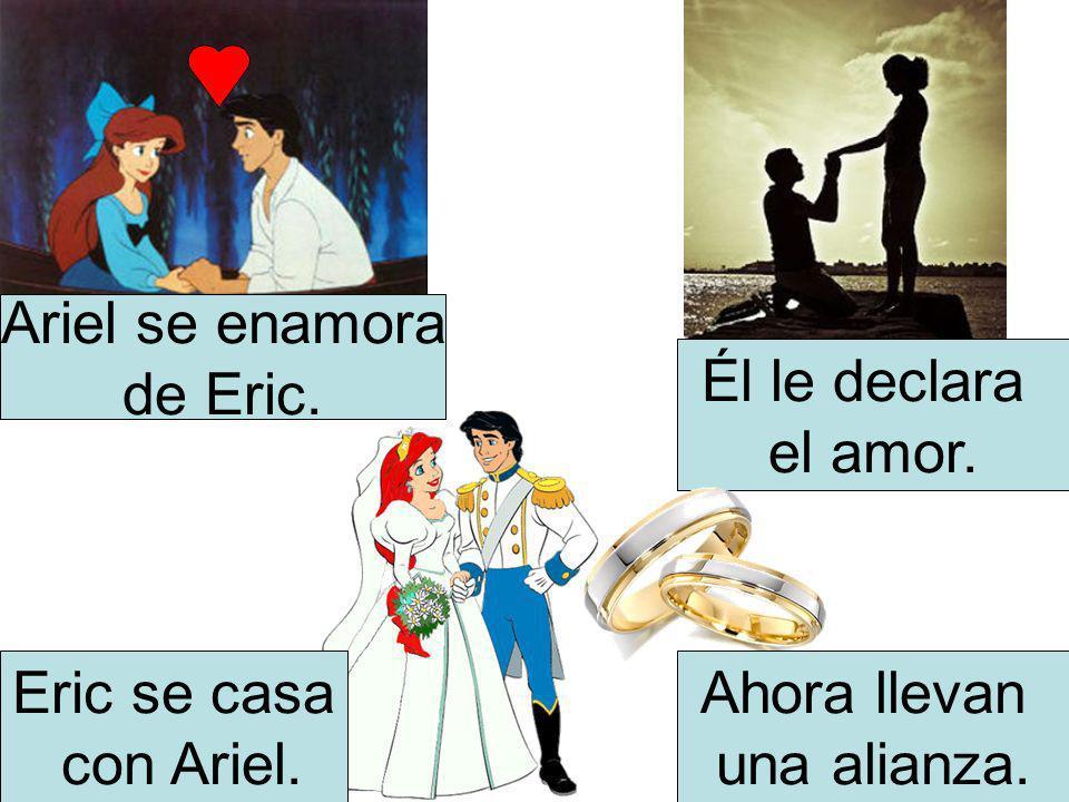 Ariel se enamora de Eric. Él le declara el amor. Eric se casa con Ariel. Ahora llevan una alianza.