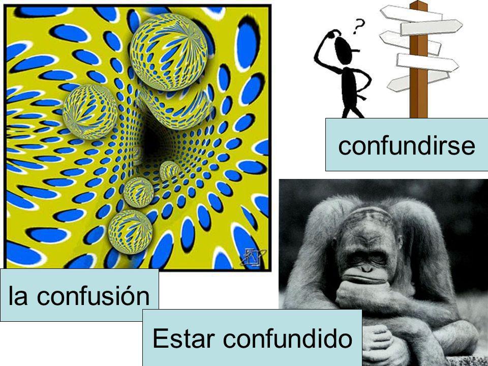 la confusión confundirse Estar confundido
