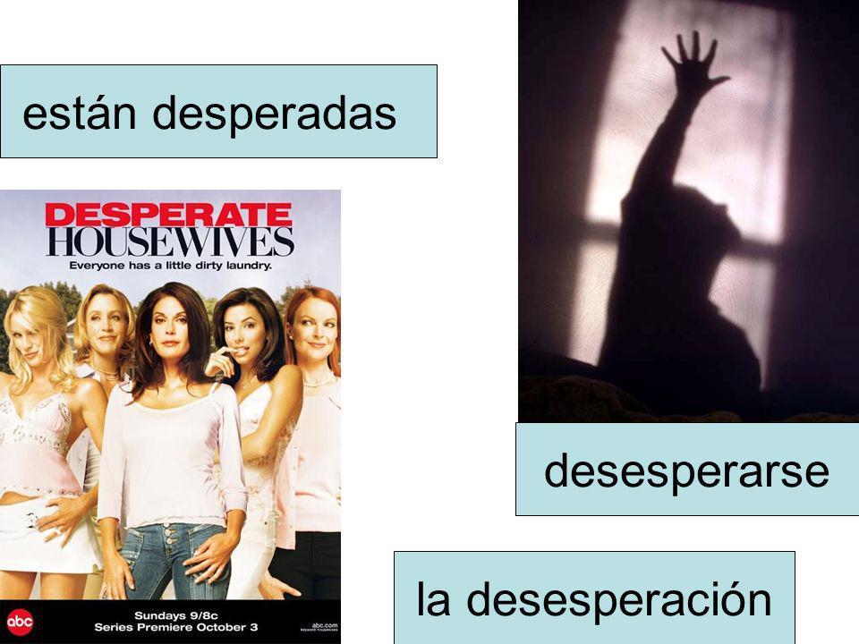 la desesperación desesperarse están desperadas