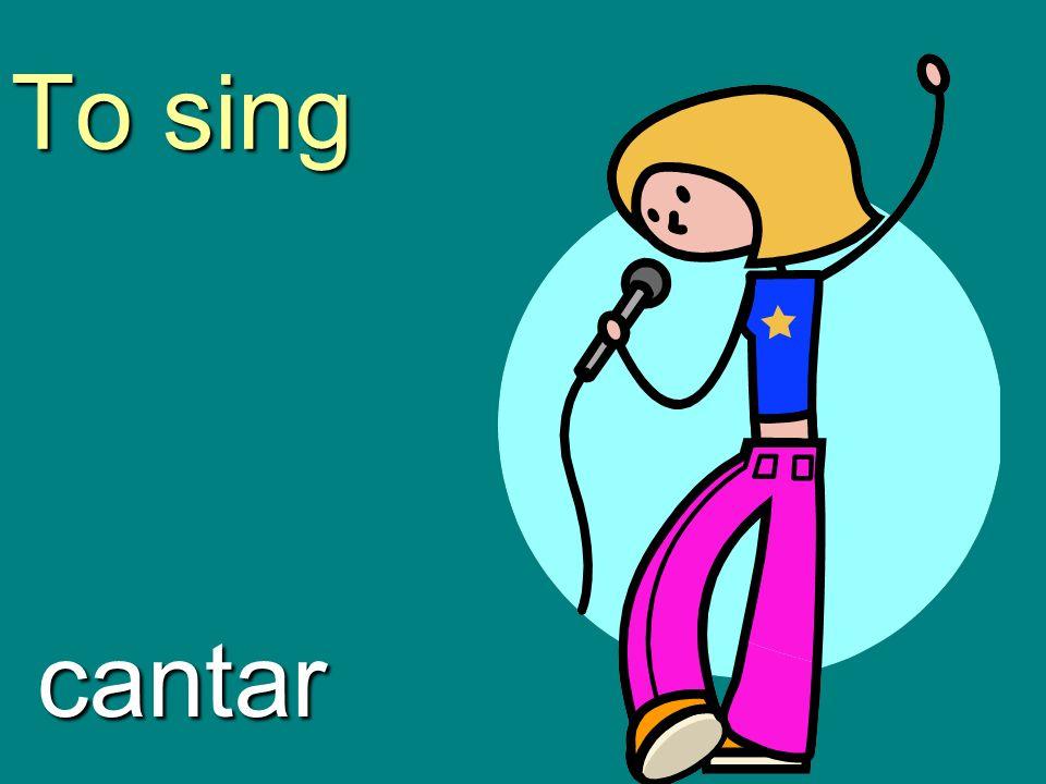 To sing cantar