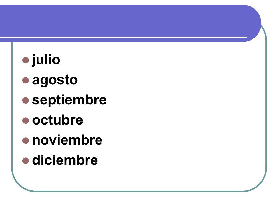 julio agosto septiembre octubre noviembre diciembre