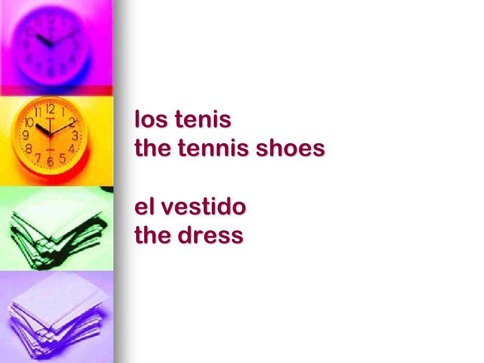 los zapatos the shoes la ganga the bargain barato, -a inexpensive/cheap