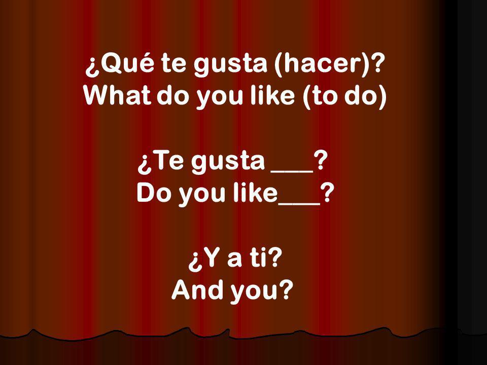 ¿ Cómo eres? What are you like? ¿Eres (tú) ___? Are you?