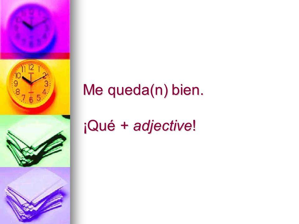 to assist customers in a store ¿Qué desea (Ud.)? to address people el / la joven, pl. los jóvenes