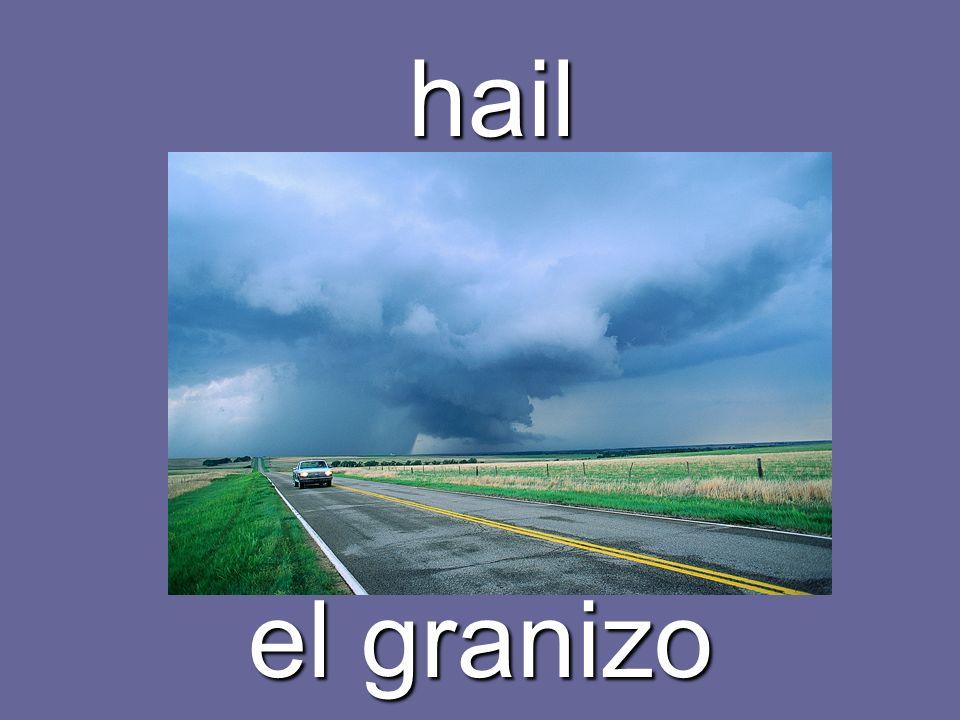 to hail caer granizo