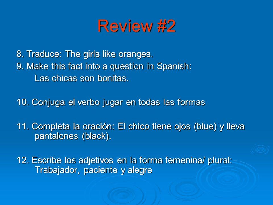 Review #1 1. ¿Qué día es hoy? 2. ¿Cuál es la fecha de hoy? 3. ¿Cuál es la capital de España? 4. ¿De dónde es la Srta. Jiménez? 5. ¿Cómo se dice to rep