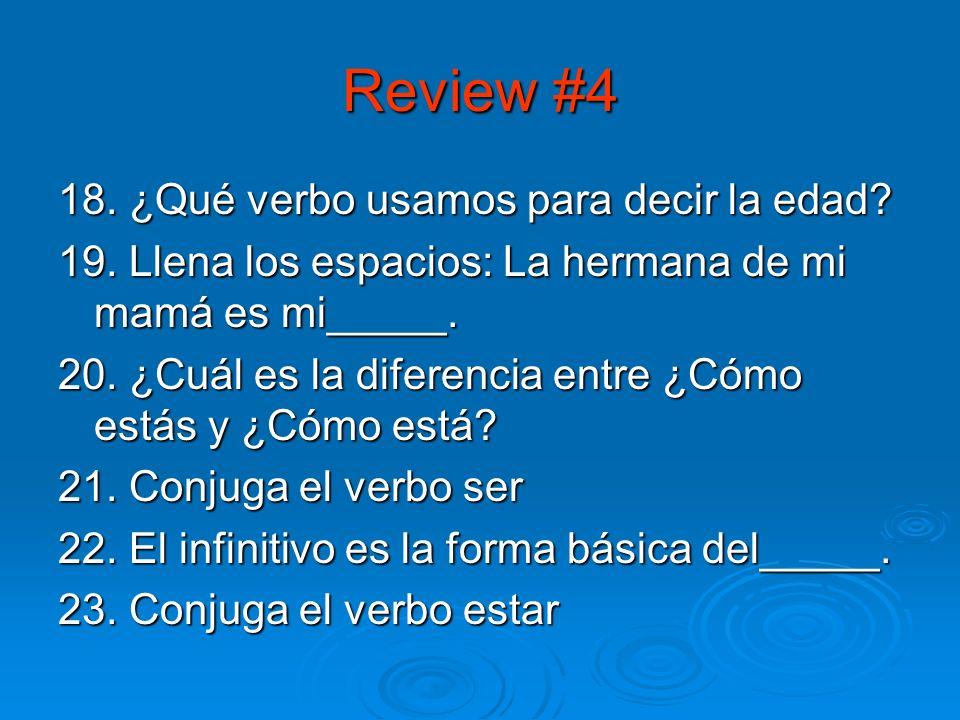 Review #3 13. ¿Qué ropa lleva la maestra? 14. Conjuga el verbo Tener en todas las formas (preterite) 15. Escribe los pronombres personales 16. Escribe