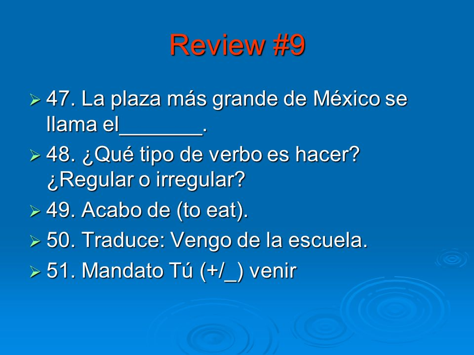 Review #8 42. Conjuga el verbo ir en el imperfecto 42.