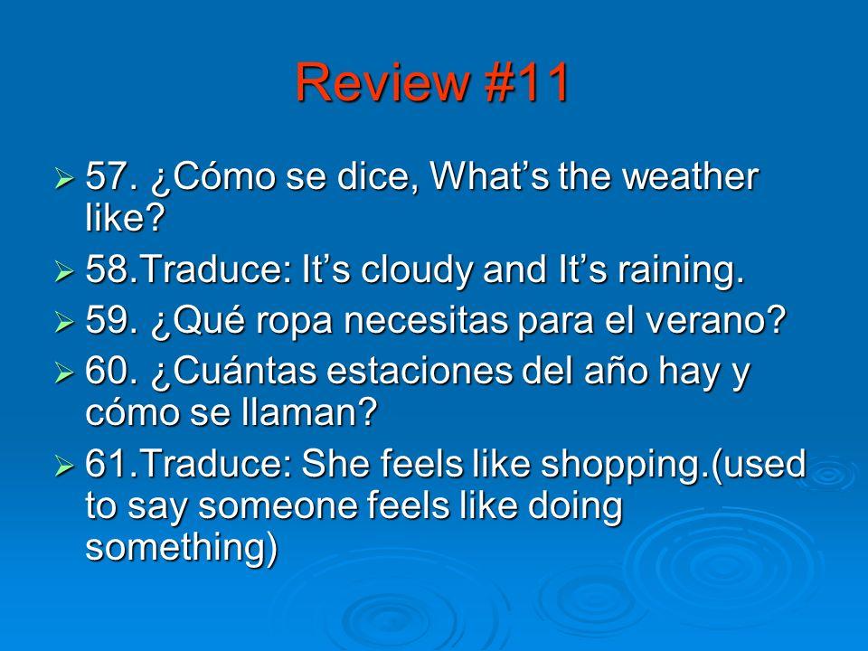 Review #10 52.Conjuga pensar 52.Conjuga pensar 53.
