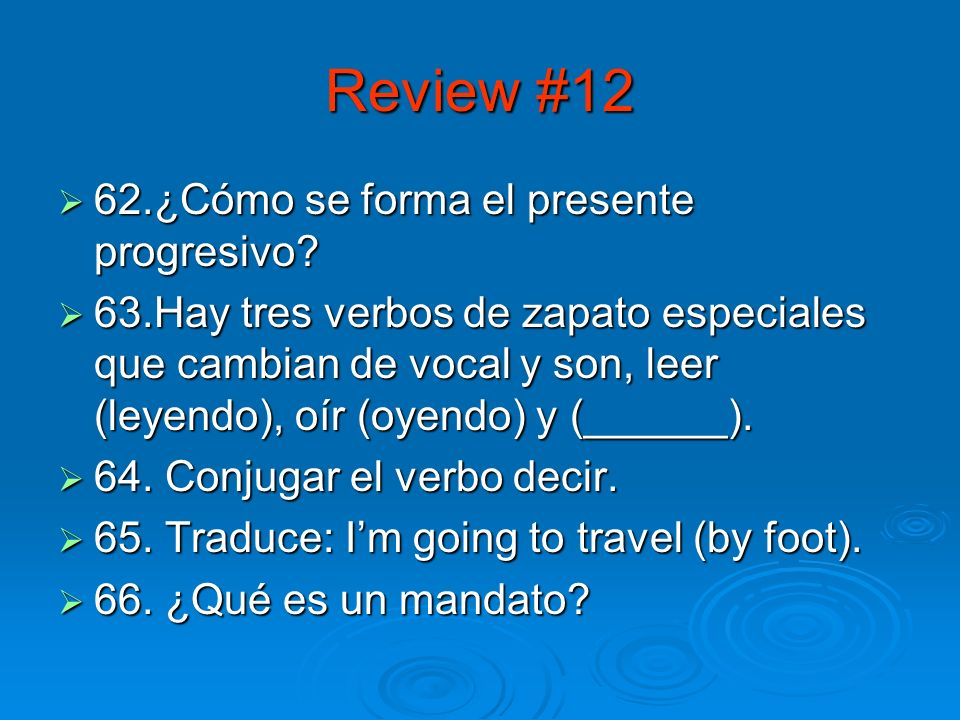 Review #11 57. ¿Cómo se dice, Whats the weather like.
