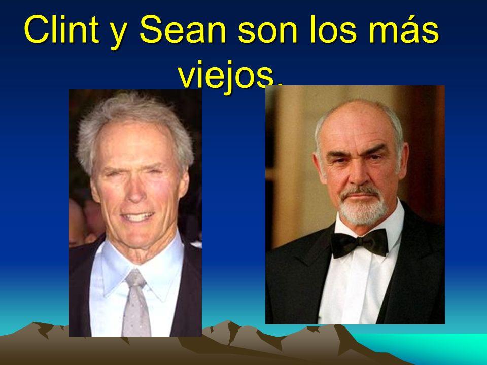 Clint y Sean son los más viejos.