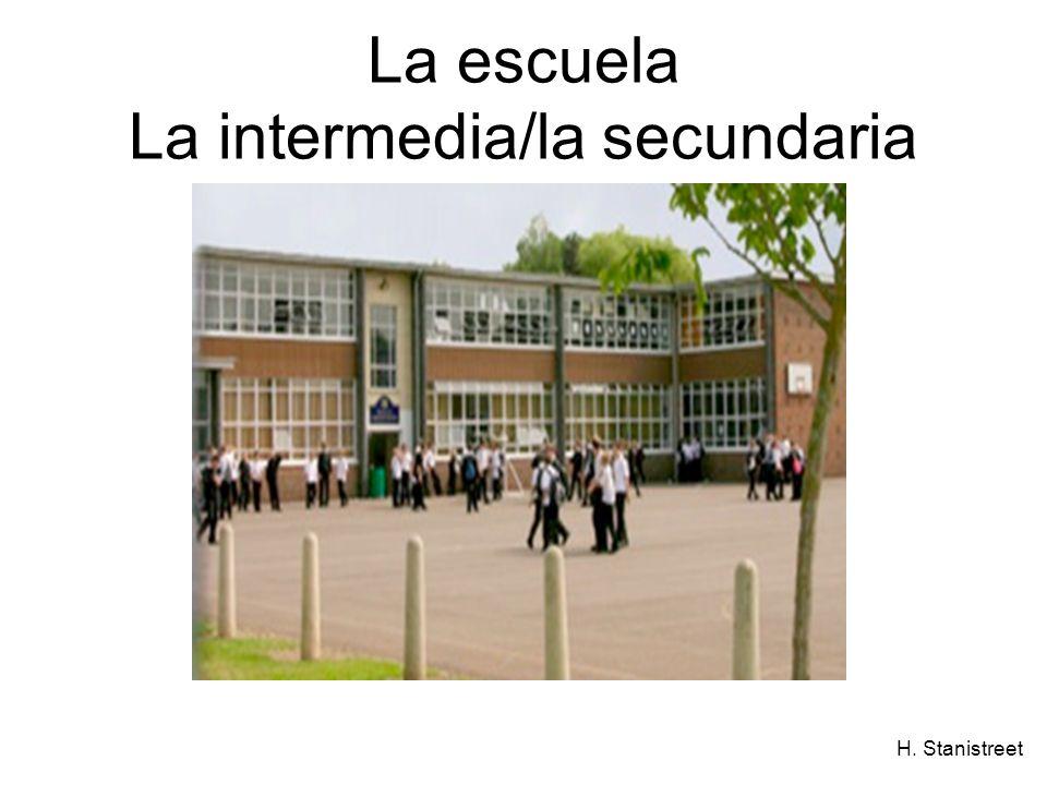 H. Stanistreet La escuela La intermedia/la secundaria