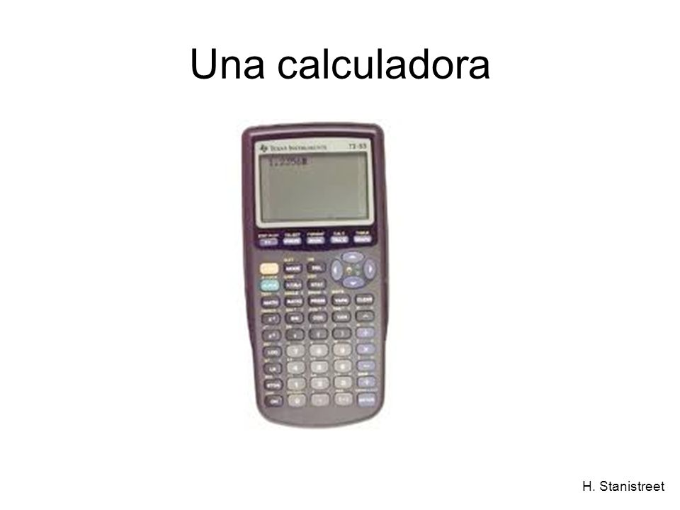 H. Stanistreet Una calculadora