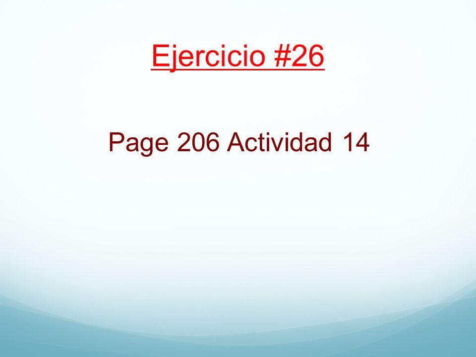 Ejercicio #26 Page 206 Actividad 14