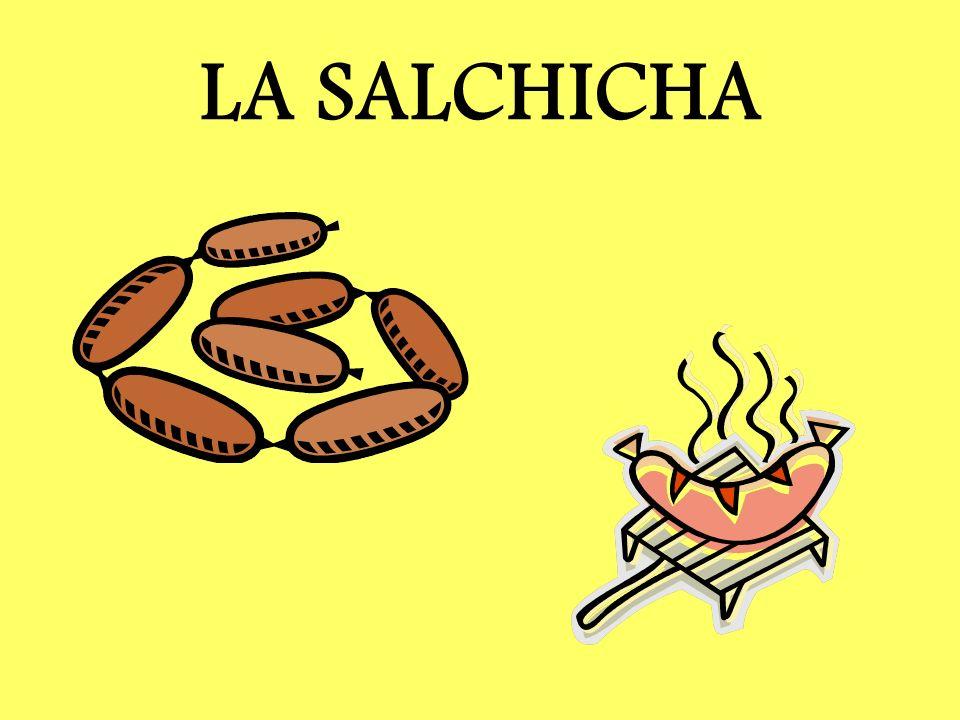 LA SALCHICHA