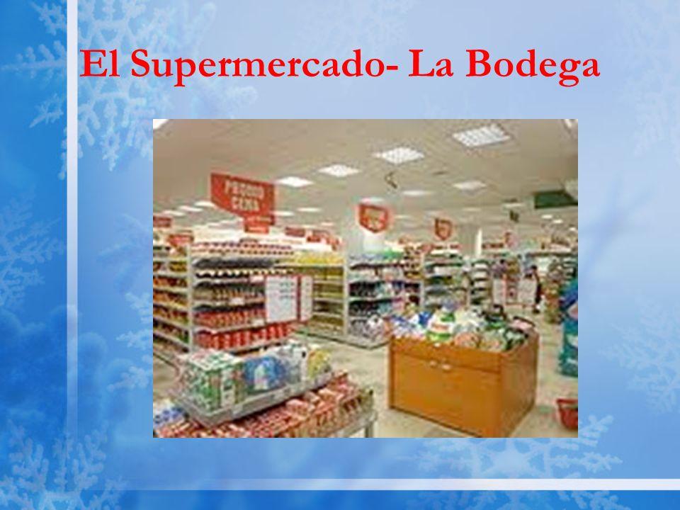 El Supermercado- La Bodega