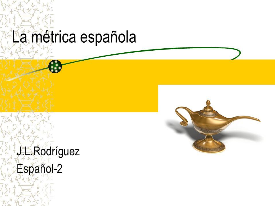 La métrica española J.L.Rodríguez Español-2
