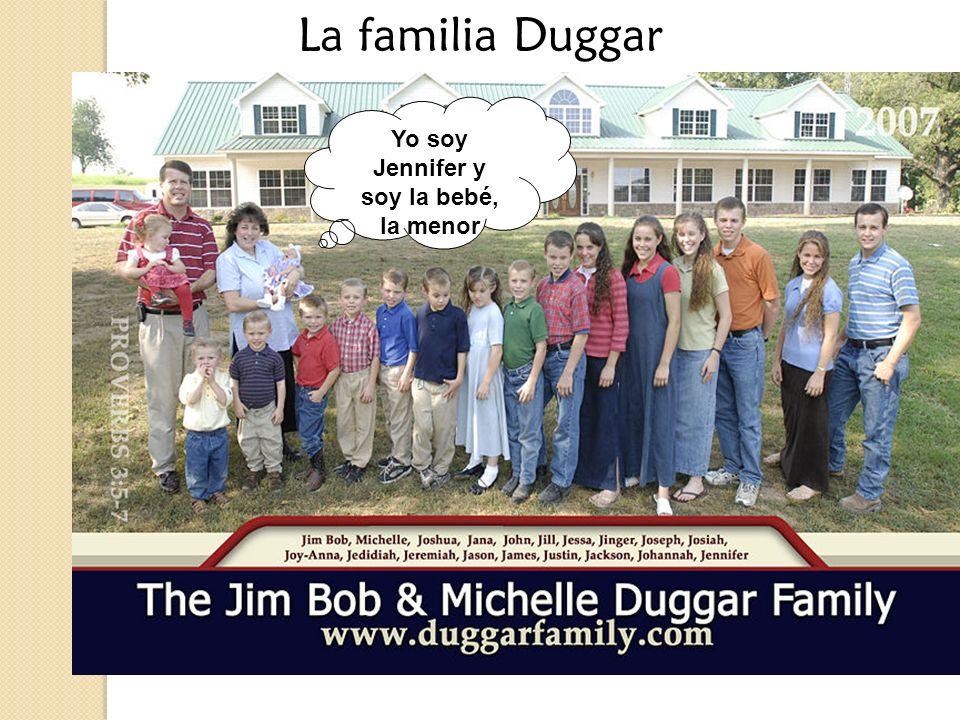 La familia Duggar Yo soy Jennifer y soy la bebé, la menor