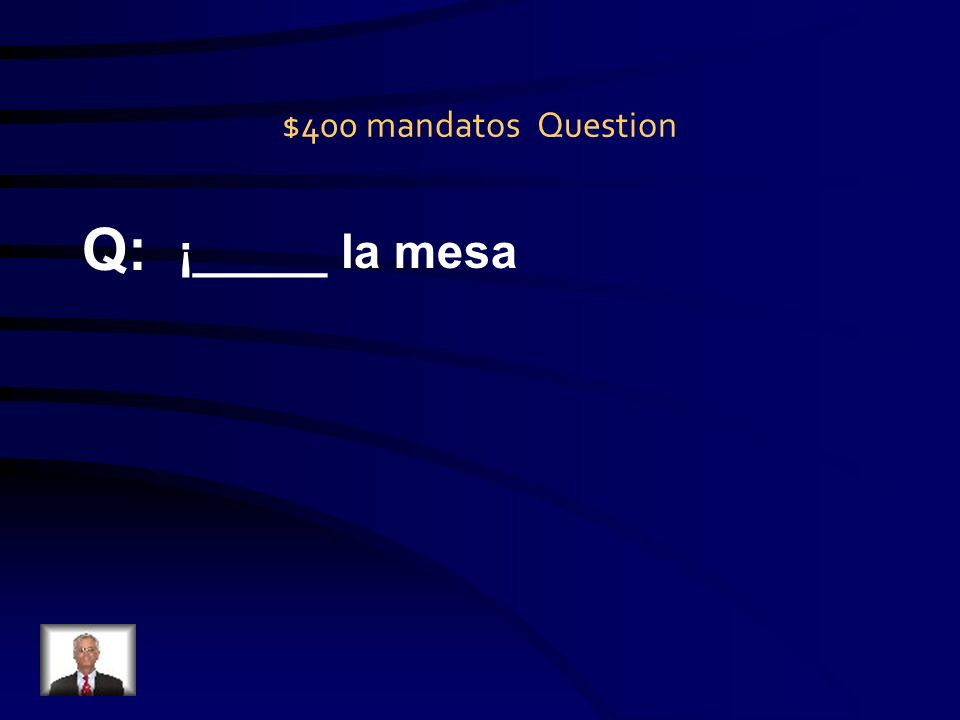 $300 mandatos Answer A: Pasa