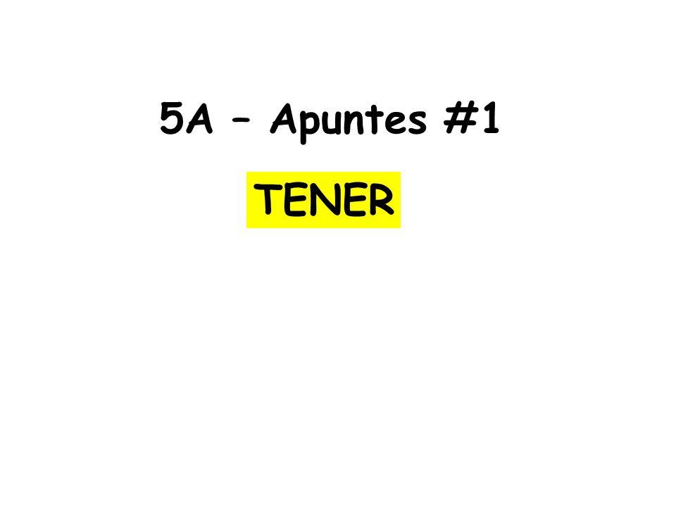 5A – Apuntes #1 TENER