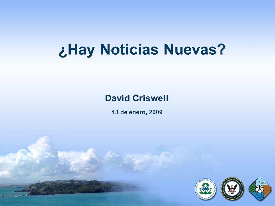 ¿Hay Noticias Nuevas David Criswell 13 de enero, 2009