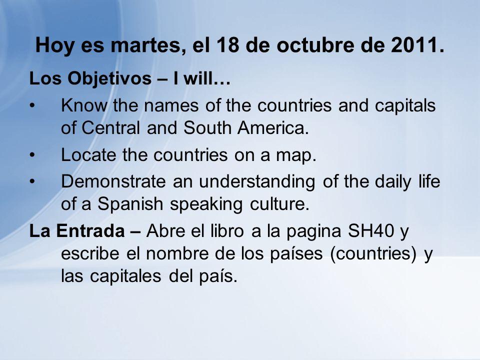 Hoy es martes, el 18 de octubre de 2011.