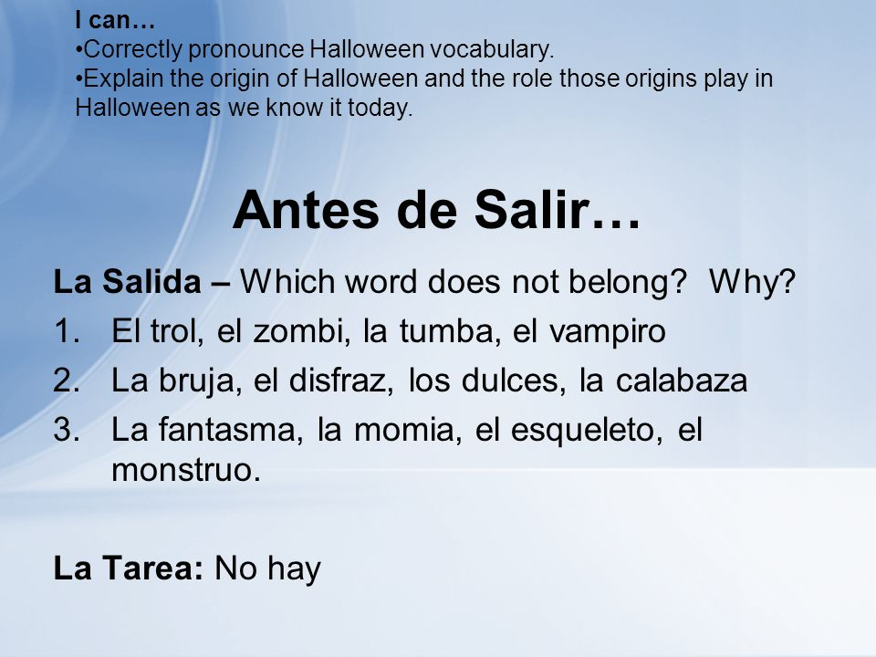 Antes de Salir… La Salida – Which word does not belong.