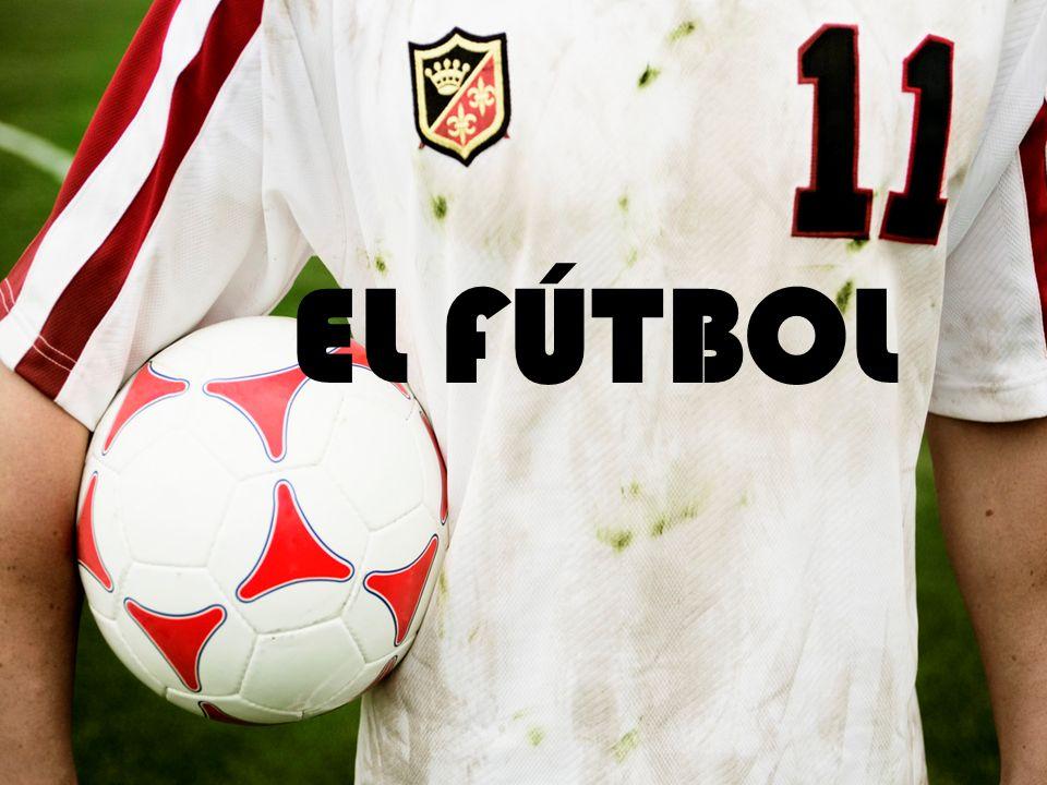 El Futbol EL FÚTBOL