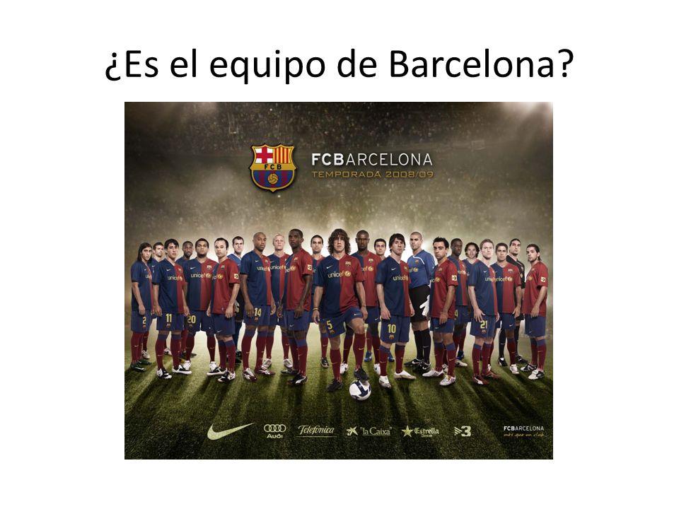 ¿Es el equipo de Barcelona?