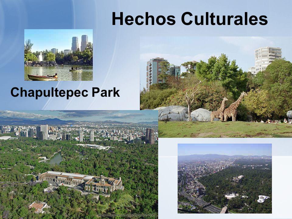 Chapultepec Park Hechos Culturales