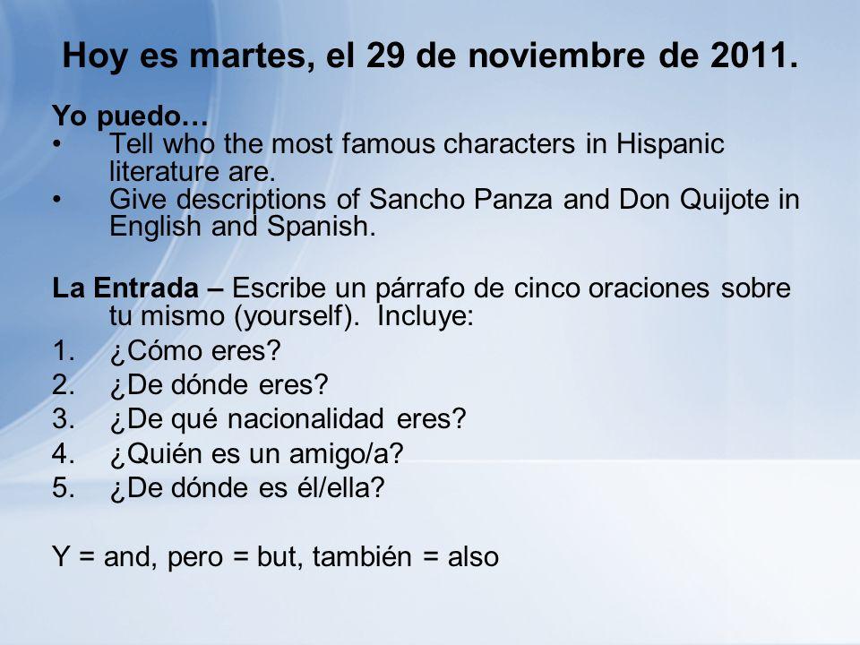 Hoy es martes, el 29 de noviembre de 2011.