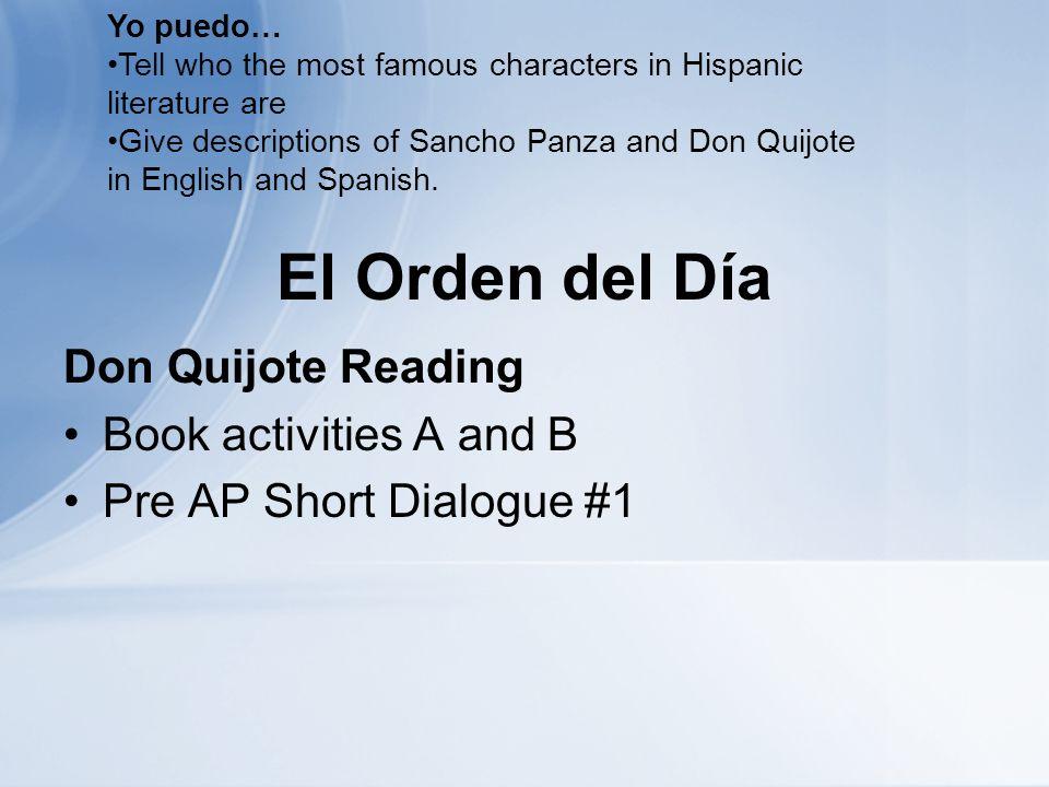 Antes de Salir… La Salida 1.¿Cómo es Don Quijote.2.¿Cómo es Sancho Panza.