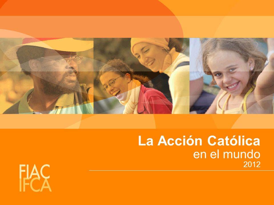 La Acción Católica en el mundo 2012