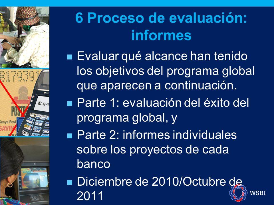 Evaluar qué alcance han tenido los objetivos del programa global que aparecen a continuación.