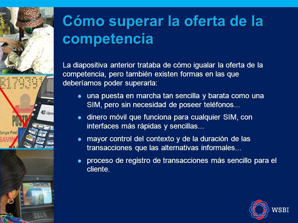 La diapositiva anterior trataba de cómo igualar la oferta de la competencia, pero también existen formas en las que deberíamos poder superarla: una puesta en marcha tan sencilla y barata como una SIM, pero sin necesidad de poseer teléfonos...