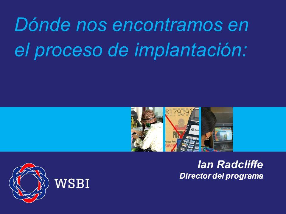 Dónde nos encontramos en el proceso de implantación: Ian Radcliffe Director del programa