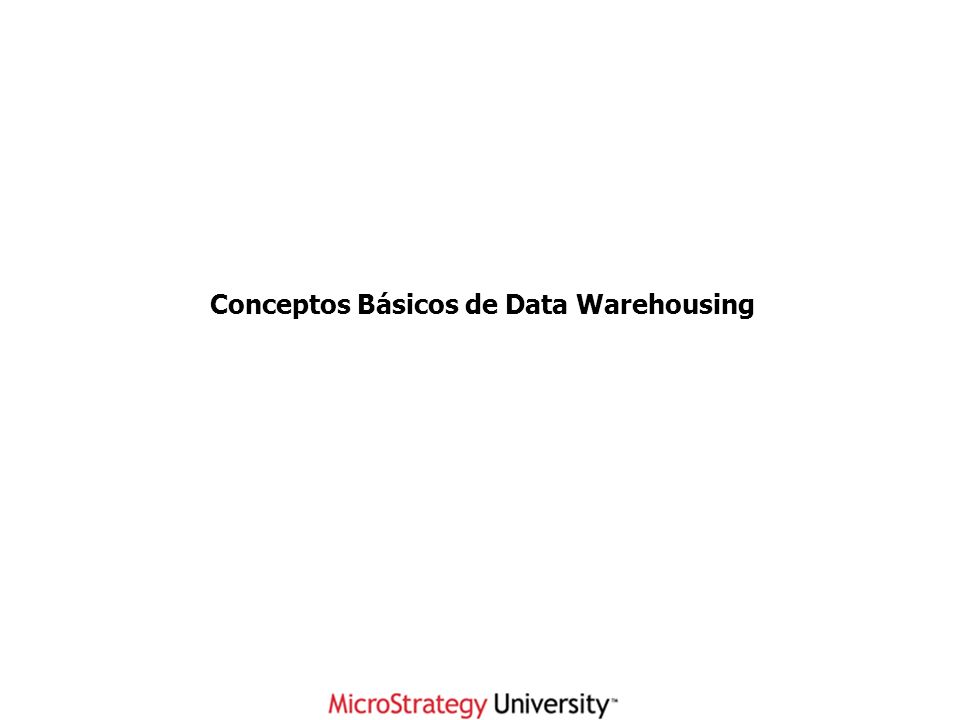Conceptos Básicos de Data Warehousing