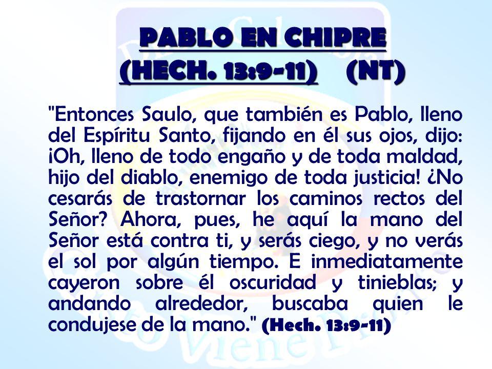 PABLO EN CHIPRE (HECH. 13:9-11) (NT)