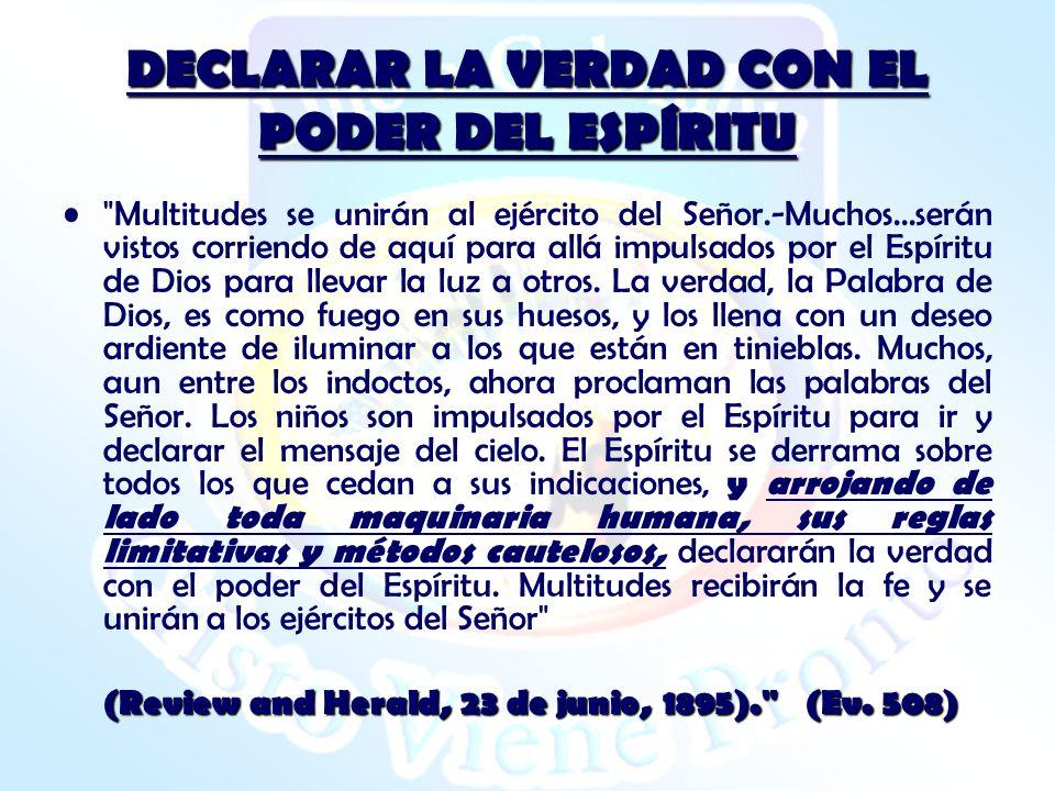 DECLARAR LA VERDAD CON EL PODER DEL ESPÍRITU