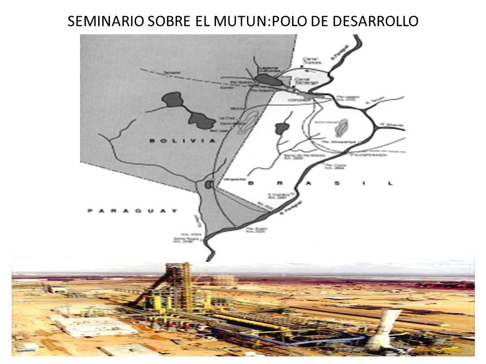 SEMINARIO SOBRE EL MUTUN:POLO DE DESARROLLO