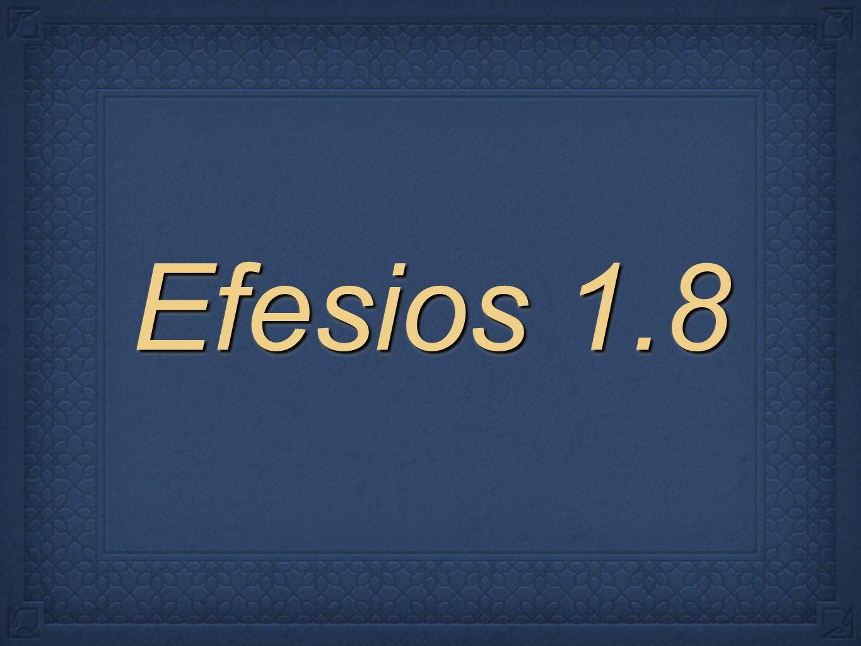 Efesios 1.8